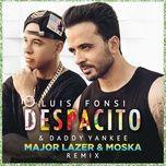 Nghe và tải nhạc Mp3 Despacito (Major Lazer & Moska Remix) miễn phí