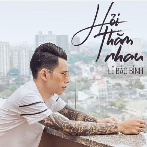 Download nhạc hay Hỏi Thăm Nhau (Phi Nguyễn Remix) chất lượng cao