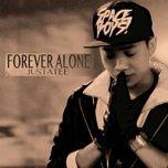Tải bài hát Forever Alone online