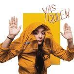 Nghe nhạc Yas Queen hot nhất về điện thoại