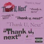 Download nhạc hot Thank U, Next online miễn phí