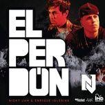 Bài hát El Perdon hot nhất về điện thoại