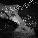 Tải nhạc hot Diamonds nhanh nhất về máy