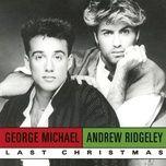 Tải nhạc Last Christmas nhanh nhất về máy
