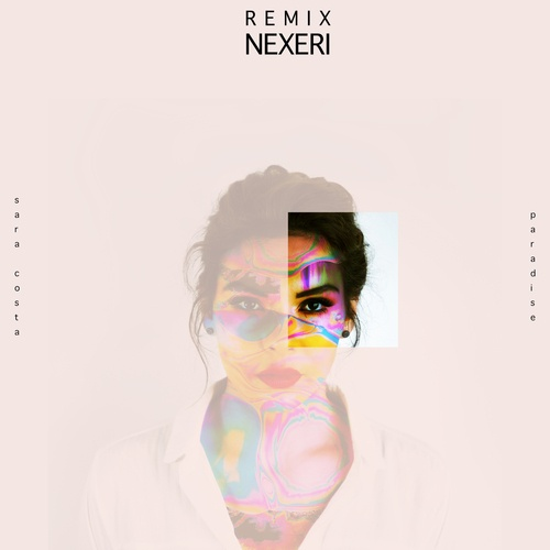 Tải nhạc Paradise (Nexeri Remix) online miễn phí