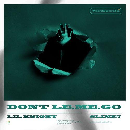 Tải nhạc hot Don't Let Me Go (Viet Spiritz) Mp3 chất lượng cao
