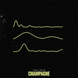Nghe nhạc Mp3 Champagne hot nhất