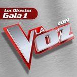 Bài hát La Fuerza Del Corazón (En Directo En La Voz / 2019) Mp3 về điện thoại