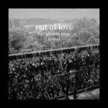Bài hát Out Of Love (Morgan Page Remix) Mp3 miễn phí