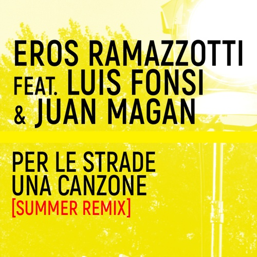 Nghe và tải nhạc Mp3 Per Le Strade Una Canzone (Summer Remix) về máy