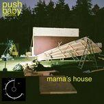 Tải nhạc Mp3 Mama'S House