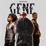 Tải nhạc Gene Mp3 nhanh nhất