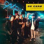 Tải nhạc hot De Cero Mp3 miễn phí về máy