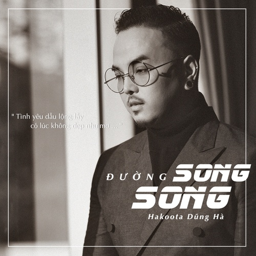 Download nhạc hay Đường Song Song Mp3 về điện thoại
