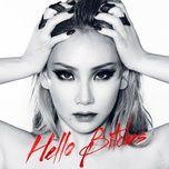 Tải Nhạc Hello Bitches - CL