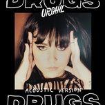 Nghe nhạc Drugs (Acoustic) miễn phí