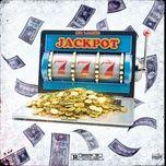 Tải nhạc Mp3 Jackpot trực tuyến miễn phí
