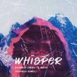 Tải bài hát Mp3 Whisper (Hoaprox Remix) online miễn phí