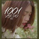 Bài hát 1001 Lý Do Mp3 online