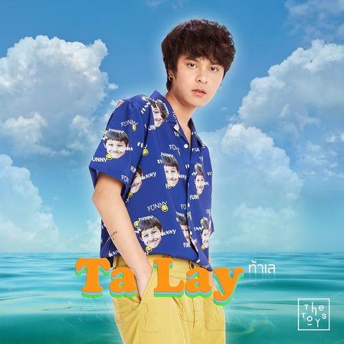 Nghe nhạc Ta Lay / ท้าเล trực tuyến