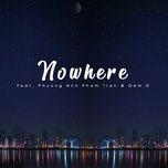 Nghe và tải nhạc hay Nowhere Mp3 về điện thoại