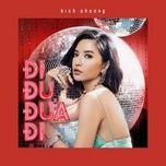 Bài hát Đi Đu Đưa Đi (DJ Xuân Núi Remix) Mp3 hay nhất