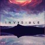 Download nhạc Mp3 Invisible về máy