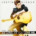 Tải bài hát Mp3 As Long As You Love Me hot nhất