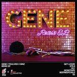 Bài hát Gene (Hpm Collective Remix Ep) hot nhất