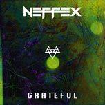 Download nhạc Grateful Mp3 chất lượng cao