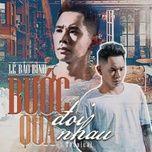 Bài hát Chẳng Bao Giờ Quên (Tropical Remix) hot nhất về điện thoại