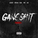 Nghe và tải nhạc hot Gangsh!T (Thai Remix) trực tuyến