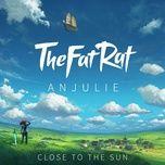 Tải nhạc hay Close To The Sun trực tuyến