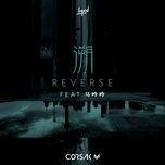 Tải nhạc hay Ngược Dòng / Reverse / 溯 Mp3 miễn phí