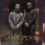 Tải nhạc Mp3 Qué Pena hot nhất