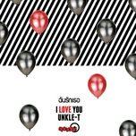 Nghe và tải nhạc hay I Love You online