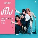 Download nhạc hay School Of Love Mp3 miễn phí về máy