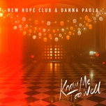 Nghe nhạc hay Know Me Too Well Mp3 online