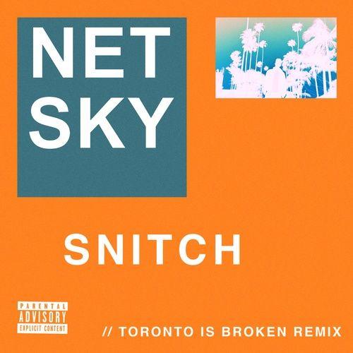 Download nhạc Snitch (Toronto Is Broken Remix) Mp3 về máy