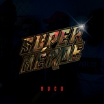 Download nhạc hot Superhéroe Mp3 chất lượng cao