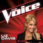 Download nhạc hot Baggage Claim (The Voice Performance) Mp3 về máy