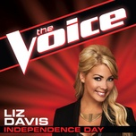 Tải nhạc hot Independence Day (The Voice Performance) Mp3 trực tuyến