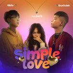 Tải nhạc hot Simple Love Mp3 chất lượng cao