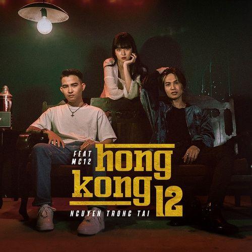 Tải nhạc hot Hongkong 12 Mp3 miễn phí