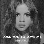 Tải bài hát Mp3 Lose You To Love Me chất lượng cao
