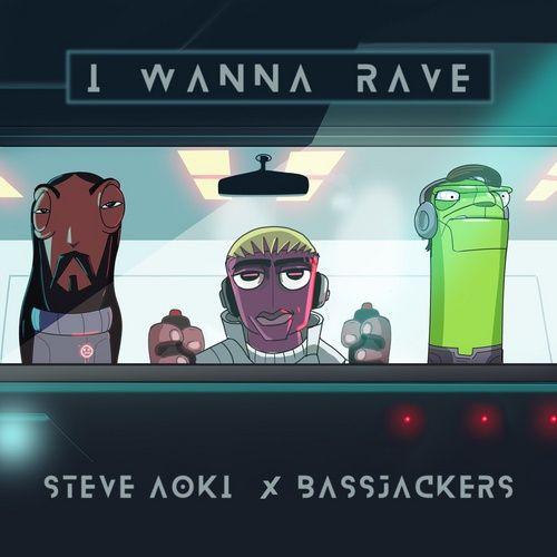 Tải nhạc I Wanna Rave Mp3 online