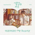 Bài hát My Beauty (Extraordinary You OST) hot nhất