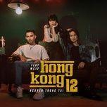 Bài hát Mp3 Hongkong 12 (Cm1x Remix)
