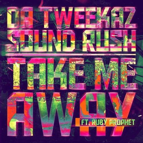 Nghe nhạc Take Me Away trực tuyến miễn phí