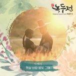 Bài hát Sunshine Wind Star U (The Tale Of Nokdu Ost) Beat Mp3 nhanh nhất